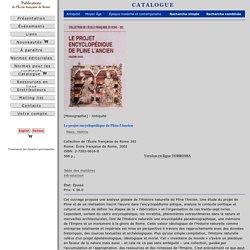 Le projet encyclopédique de Pline l'Ancien - Naas,Valérie - École française de Rome