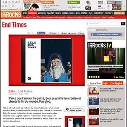 Eels - End Times : LesInrocks.com