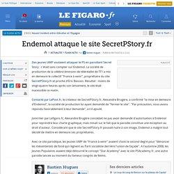 Endemol attaque le site SecretPStory.fr