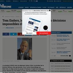 EADS : Tom Enders, le président qui prend des décisions impossibles
