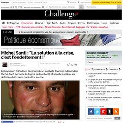 """""""La solution à la crise, c'est l'endettement !"""""""