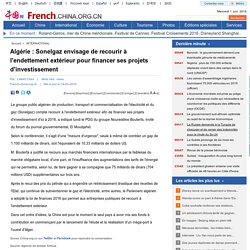 Algérie : Sonelgaz envisage de recourir à l'endettement extérieur pour financer ses projets d'investissement