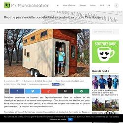 Pour ne pas s'endetter, cet étudiant a construit sa propre Tiny House