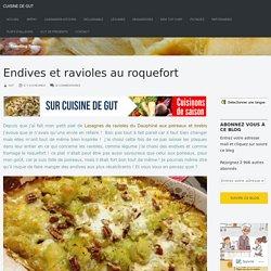 Endives et ravioles au roquefort