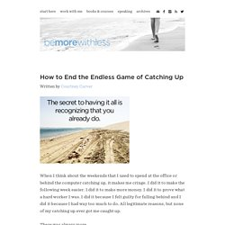 How to End the Endless Game of Catching Up