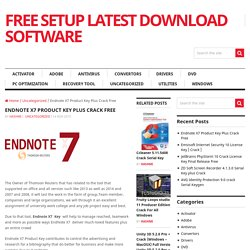Endnote X7 Product Key Plus Crack Free