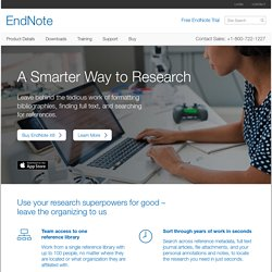 EndNote - Bibliographies Made Easy
