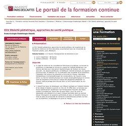 DIU Obésité pédiatrique, approches de santé publique / Endocrinologie-Diabétologie-Obésité / Médecine / Formations / Formation continue Université Paris Descartes
