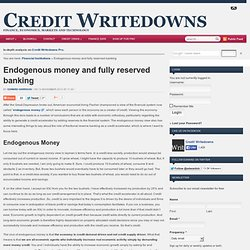 Endogenous money and fully reserved banking