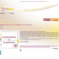 ENDOmind fait un point sur l'endométriose et la Recherche