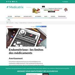Endométriose : les limites des médicaments - Medicatrix