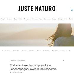 Endométriose, la comprendre et l'accompagner avec la naturopathie