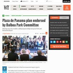 Plaza de Panama plan endorsed by Balboa Park Committee