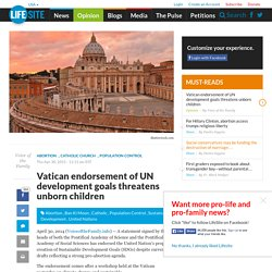 Vatican endorsement of UN development goals threatens unborn children