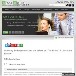 Celebrity Endorsement and the effect on 'The Brand'. A Literature Review -