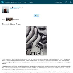 endorsements: Richard Siken; Crush