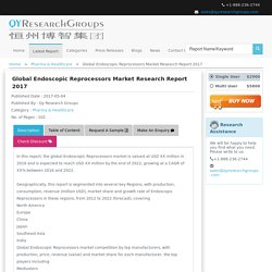 Report Global Endoscopic Reprocessors Market Research Report 2017