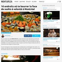 16 endroits où te bourrer la face de sushis à volonté à Montréal