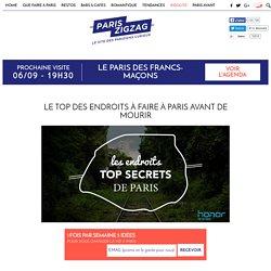 Le top des endroits à faire à Paris avant de mourir