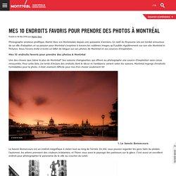 Mes 10 endroits favoris pour prendre des photos à Montréal