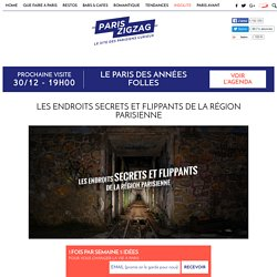 Les endroits secrets et flippants de la région parisienne