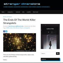 The Ends Of The World: Killer Strangelets