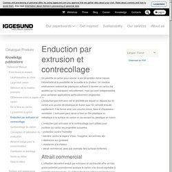 Enduction par extrusion et contrecollage - Iggesund
