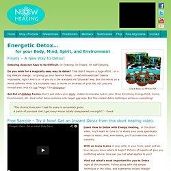 Energetic Detox... - now healing