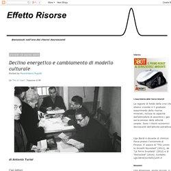 Effetto Risorse: Declino energetico e cambiamento di modello culturale