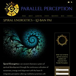 Spiral Energetics – Lo Ban Pai « Parallel Perception – Shamanic practices for development of personal power