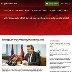 Holjenčík na čele ÚRSO dovolil energetikom opäť odpisovať majetok - InfoVojna