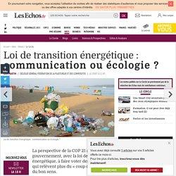 Loi de transition énergétique : communication ou écologie ?, Le Cercle