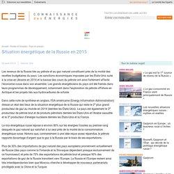 Situation énergétique de la Russie : production de gaz et de pétrole, développement du nucléaire, chiffres clés