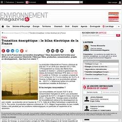 Transition énergétique : le bilan électrique de la France – Énergie – Environnement-magazine.fr