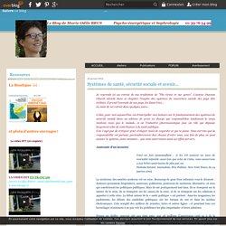 Systèmes de santé, sécurité sociale et avenir... - Psycho-énergétique et sophrologie