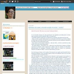 Systèmes de santé, sécurité sociale et avenir... (suite) - Psycho-énergétique et sophrologie
