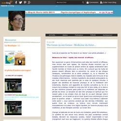 The Genie in our Genes : Médecine du futur... - Psycho-énergétique et sophrologie