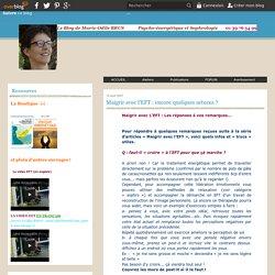 Maigrir avec l'EFT : encore quelques astuces ? - Psycho-énergétique et sophrologie