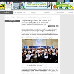 Ségolène Royal réunit les acteurs de la transition énergétique au ministère - Réseau Territoires à énergie positive pour la croissance verte (TEPCV) - 13/12/16