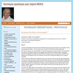 Techniques énergétiques - protocoles