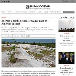 Energía y cambio climático: ¿qué pasa en América Latina?