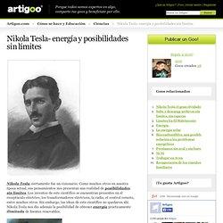 Nikola Tesla- energía y posibilidades sin límites