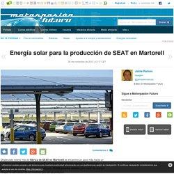 Energía solar para la producción de SEAT en Martorell