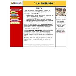 La energía. WebQuest. Tercer Ciclo de Primaria