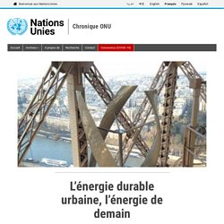 L'énergie durable urbaine, l'énergie de demain