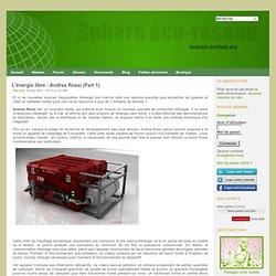ecologie-pratique.org - L'énergie libre : Andrea Rossi (Part 1)