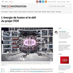 L'énergie de fusion etledéfi duprojetITER
