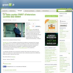 Le data center PAR7 d'Interxion certifié ISO 50001