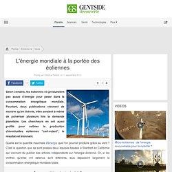 ♥ L'énergie mondiale à la portée des éoliennes - Maxisciences