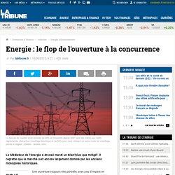 Energie: le flop de l'ouverture à la concurrence